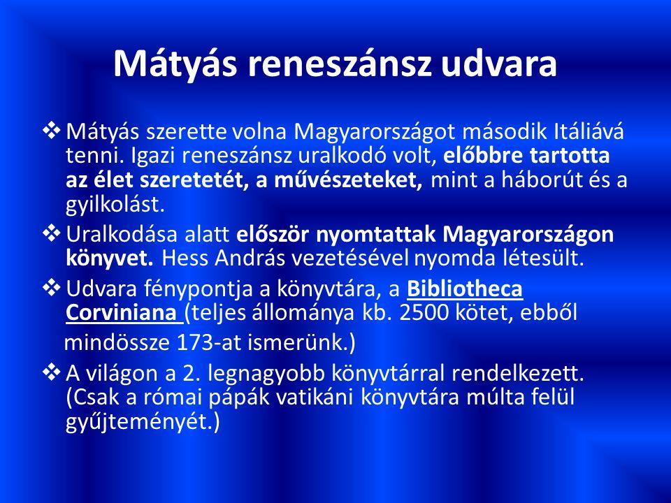 Kvíz kérdések 1.Hogy hívták Mátyás szüleit.2.Hol született Mátyás.