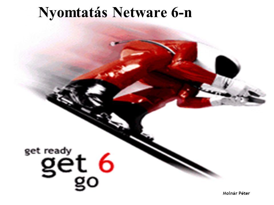 Nyomtatás Netware 6-n Molnár Péter