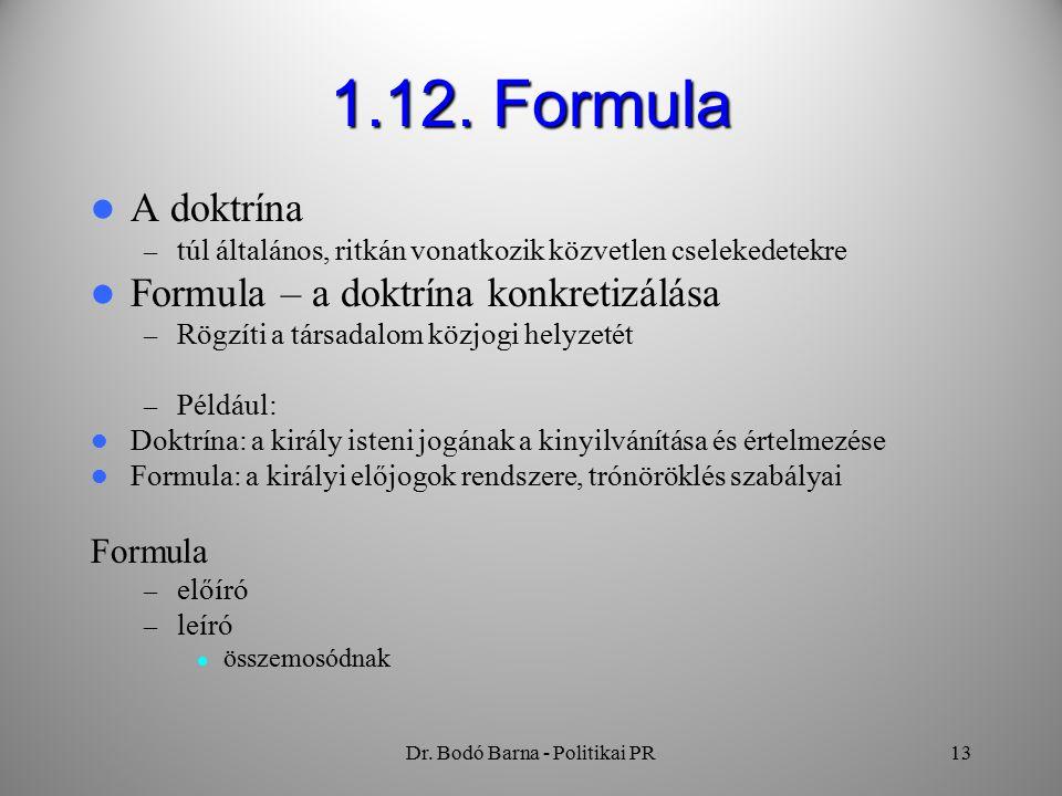 Dr. Bodó Barna - Politikai PR13 1.12.