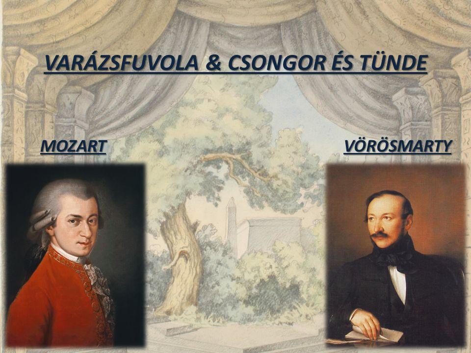 VARÁZSFUVOLA & CSONGOR ÉS TÜNDE MOZARTVÖRÖSMARTY