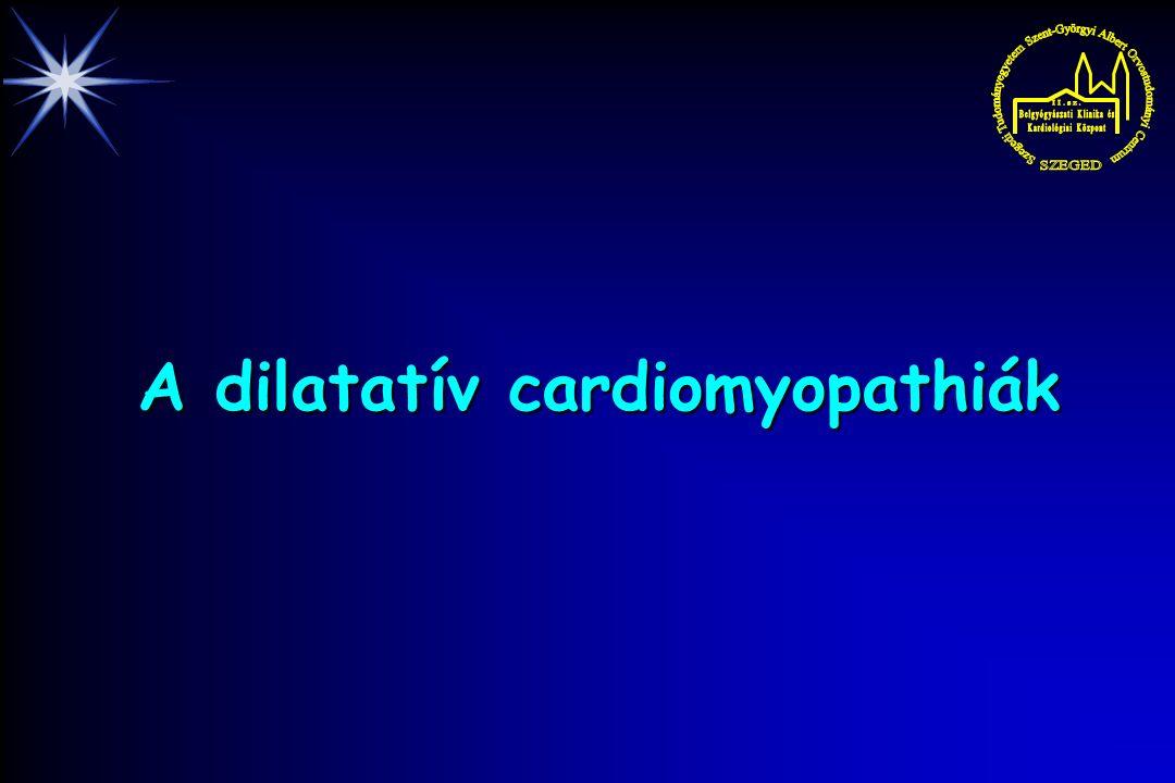 A dilatatív cardiomyopathiák