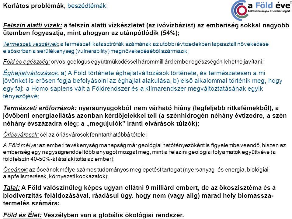 MTA KÖTEB Energetika és Környezet Albizottság (2011): (Idézet az Energetika és Környezet Albizottságának állásfoglalásából): Olcsó és könnyű megoldások nincsenek, és az ún.