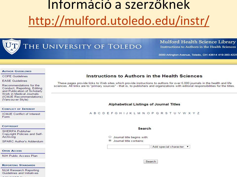 Információ a szerzőknek http://mulford.utoledo.edu/instr/ http://mulford.utoledo.edu/instr/