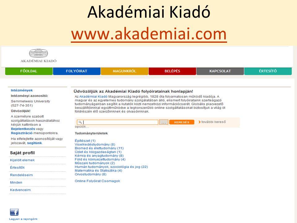 Akadémiai Kiadó www.akademiai.com www.akademiai.com