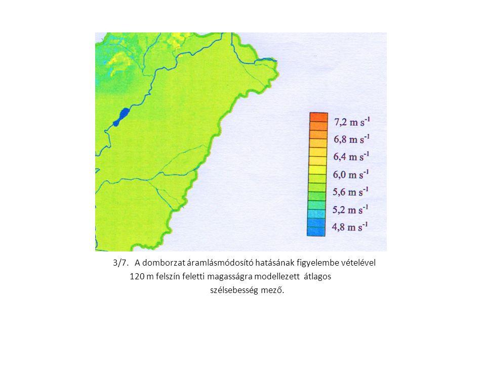 3/7. A domborzat áramlásmódosító hatásának figyelembe vételével 120 m felszín feletti magasságra modellezett átlagos szélsebesség mező.