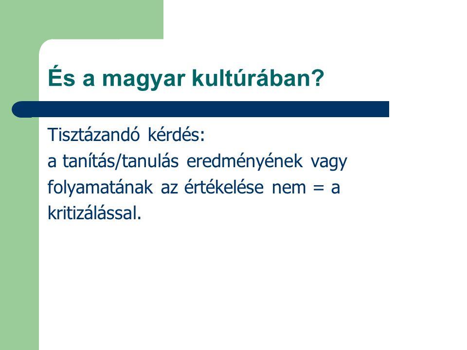 És a magyar kultúrában.