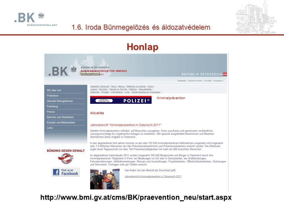 Honlap http://www.bmi.gv.at/cms/BK/praevention_neu/start.aspx