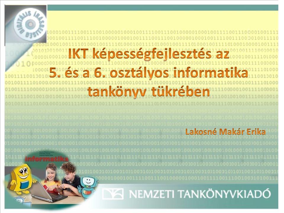 Tankönyv Munkafüzet Feladatlap Tanári kézikönyv (online elérhető) Tanmenetek (heti 1, heti 2 órás, nem szakrendszerű tanmenet) Digitális táblára oktatási anyagok