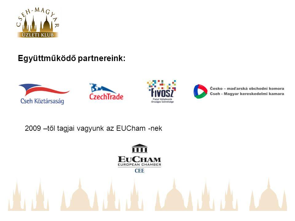 Együttműködő partnereink: 2009 –től tagjai vagyunk az EUCham -nek