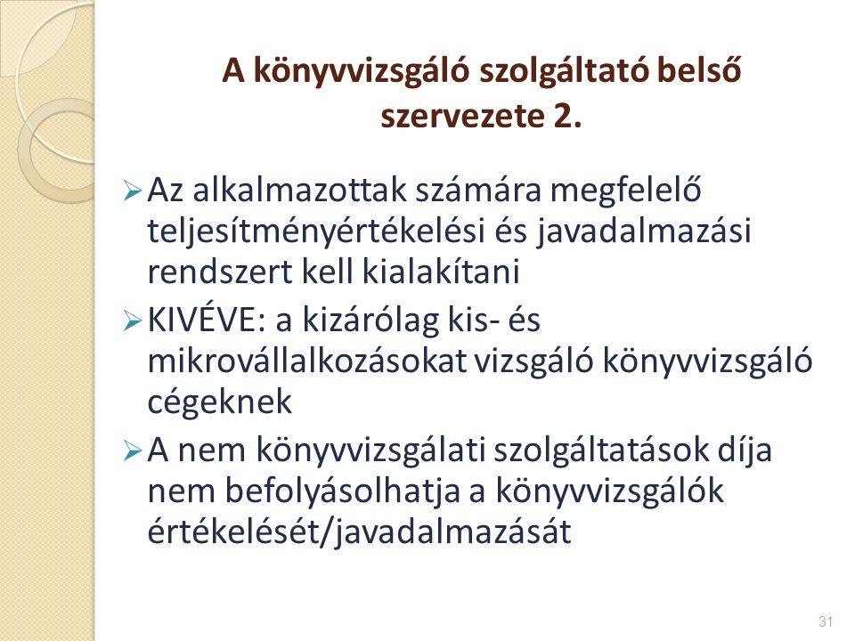 A könyvvizsgáló szolgáltató belső szervezete 2.