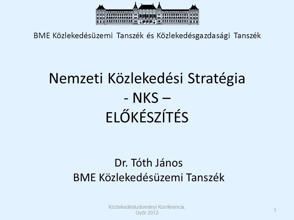 Nemzeti Közlekedési Stratégia - NKS – ELŐKÉSZÍTÉS Dr.