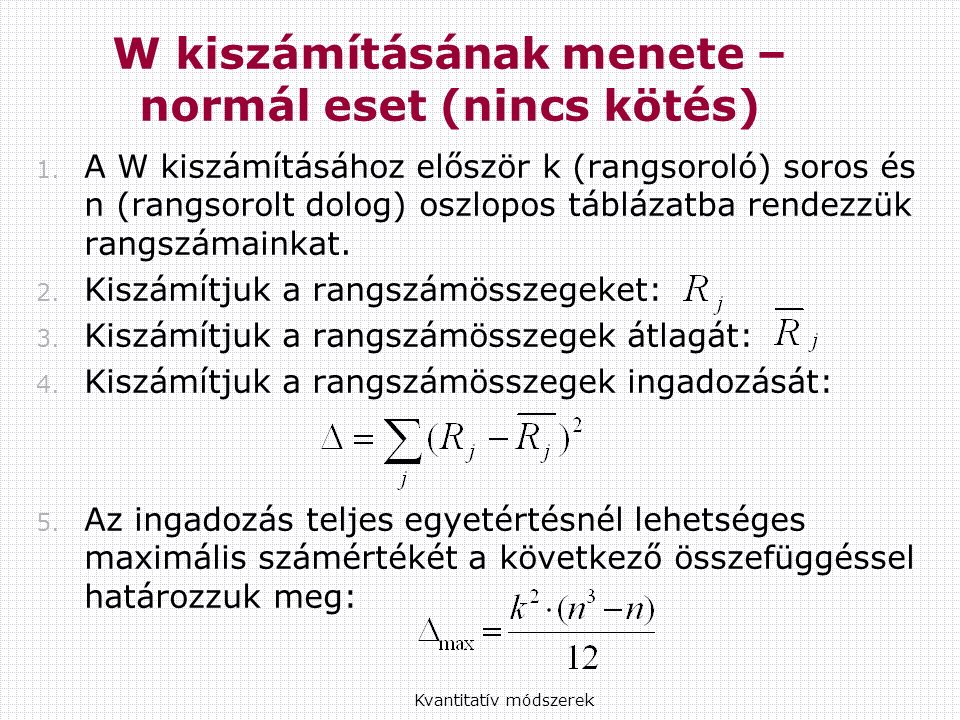 W kiszámításának menete – normál eset (nincs kötés) 1.