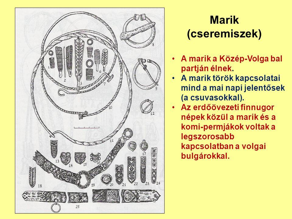Marik (cseremiszek) A marik a Közép-Volga bal partján élnek. A marik török kapcsolatai mind a mai napi jelentősek (a csuvasokkal). Az erdőövezeti finn