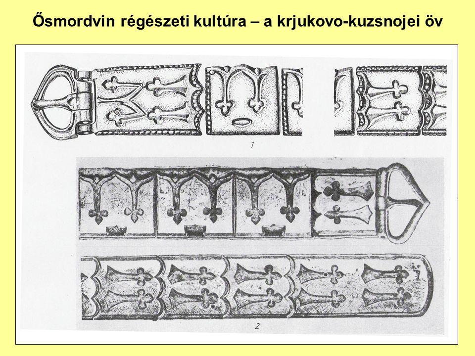 Ősmordvin régészeti kultúra – a krjukovo-kuzsnojei öv