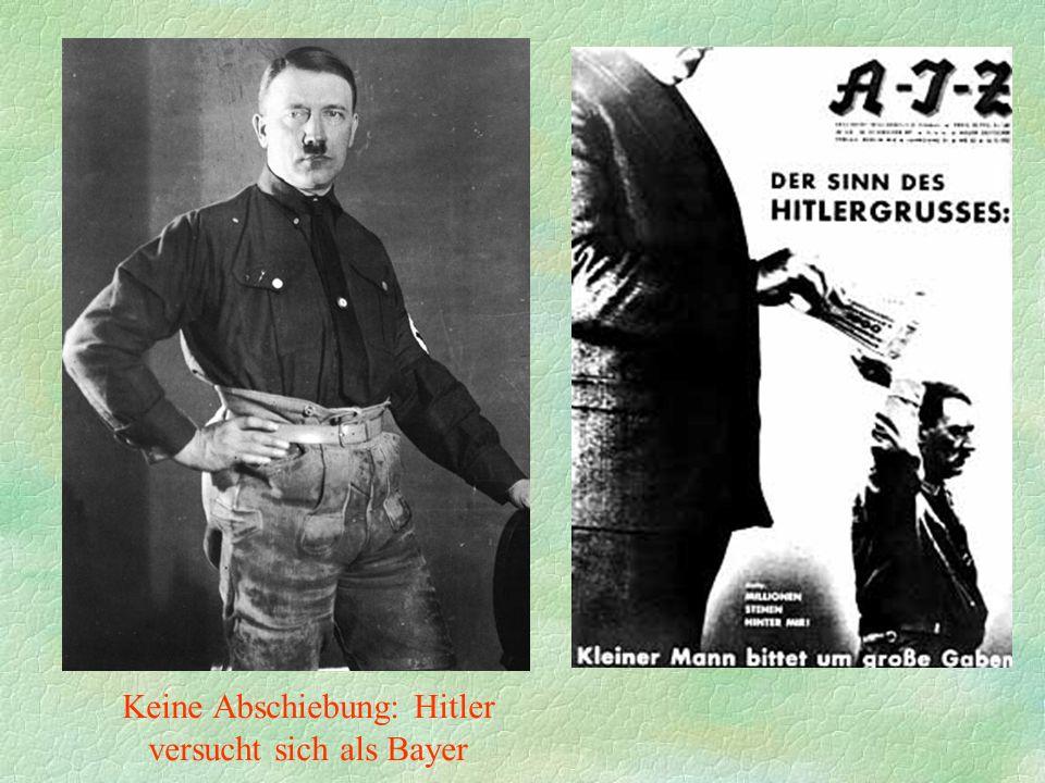 Keine Abschiebung: Hitler versucht sich als Bayer
