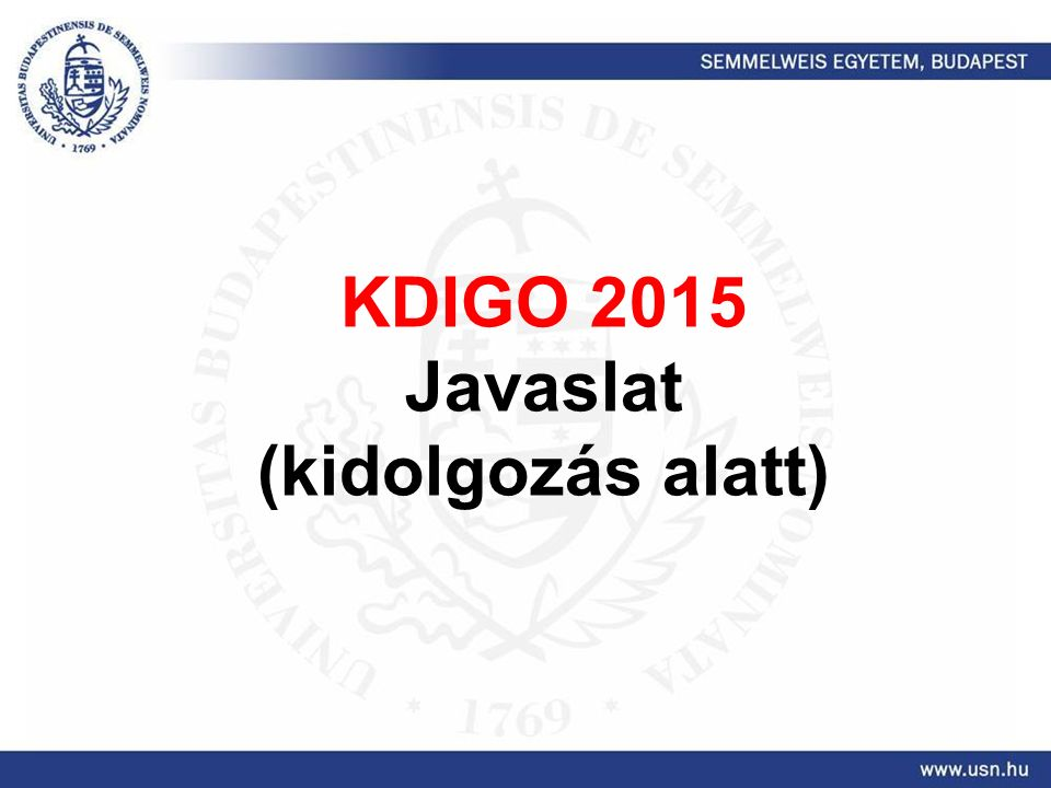 KDIGO 2015 Javaslat (kidolgozás alatt)