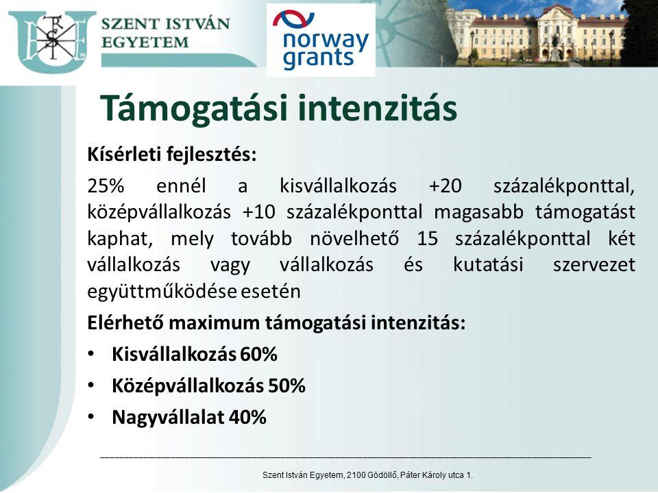 Támogatási intenzitás Beruházás: a regionális támogatási térkép szerint a vállalkozás mérete alapján: Észak-Magyarország, Észak- és Dél-Alföld, Dél-Dunántúl 50%, Közép-Dunántúl 40%, Nyugat-Dunántúl, Pest megye 30%, Budapesten 10% ennél a kisvállalkozás +20 százalékponttal, középvállalkozás +10 százalékponttal magasabb támogatást kaphat Szent István Egyetem, 2100 Gödöllő, Páter Károly utca 1.