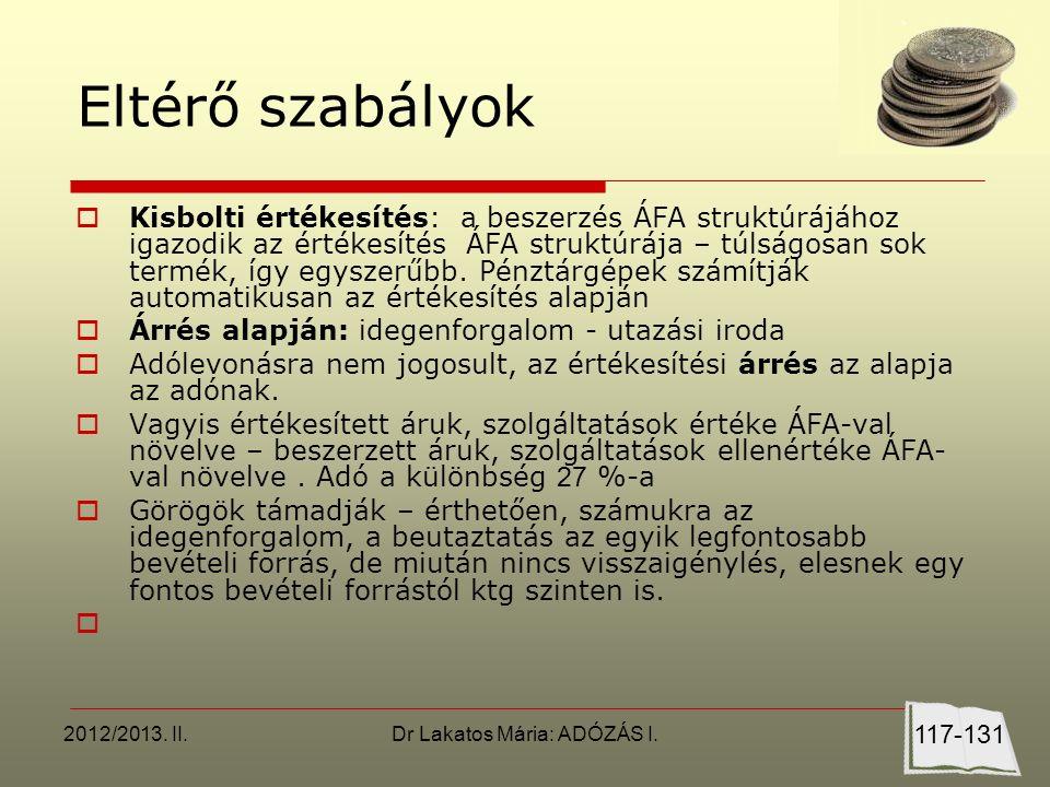 2012/2013.II.Dr Lakatos Mária: ADÓZÁS I.