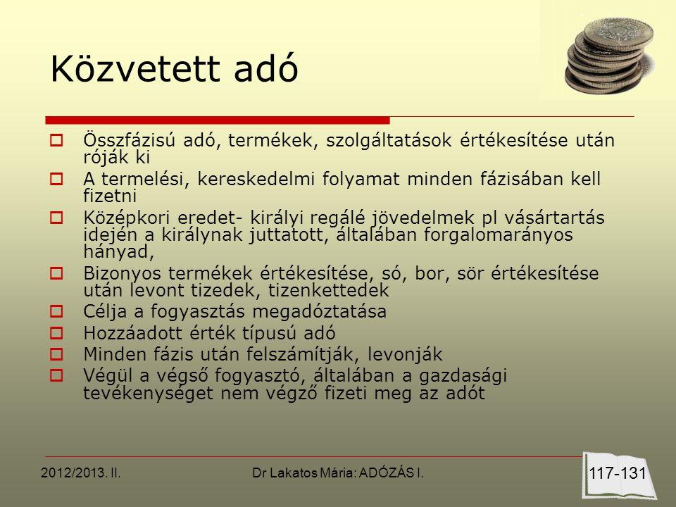 2012/2013. II.Dr Lakatos Mária: ADÓZÁS I.