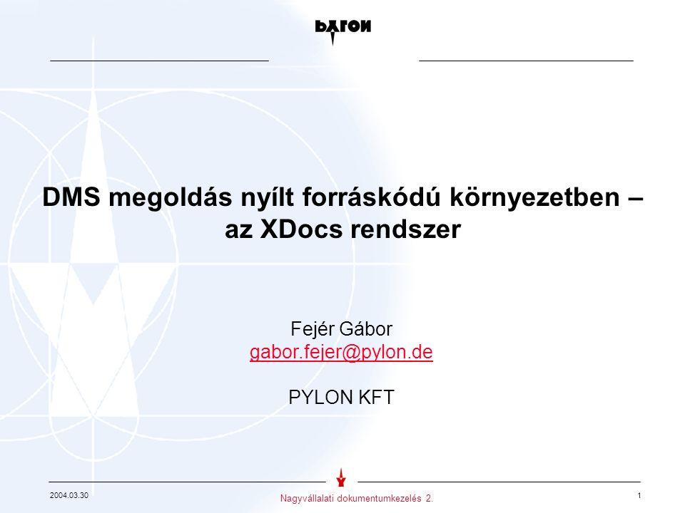 2004.03.30 1 Nagyvállalati dokumentumkezelés 2.