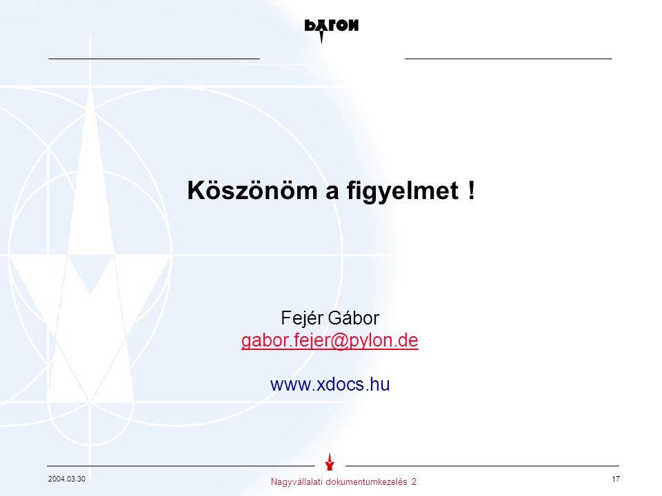 2004.03.30 17 Nagyvállalati dokumentumkezelés 2.