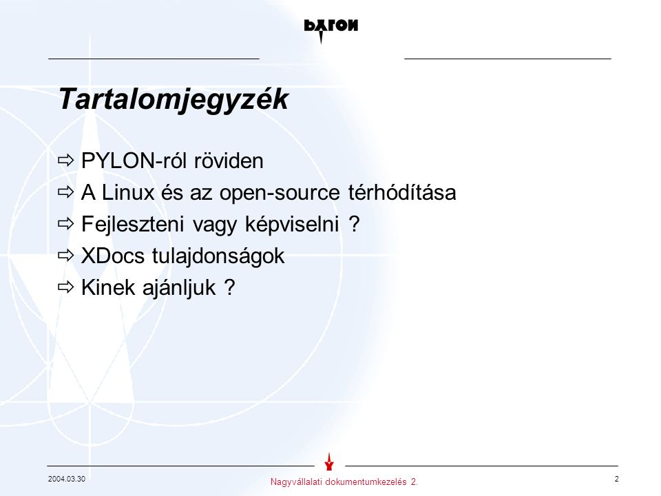 2004.03.30 3 Nagyvállalati dokumentumkezelés 2.PYLON Kft.