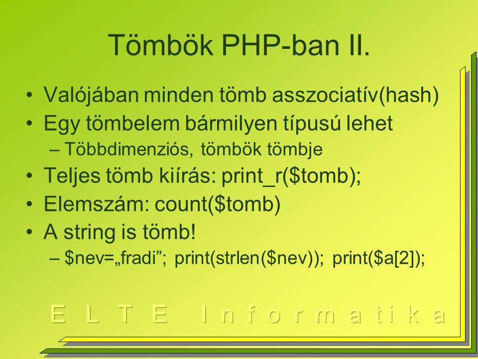 Tömbök PHP-ban II.