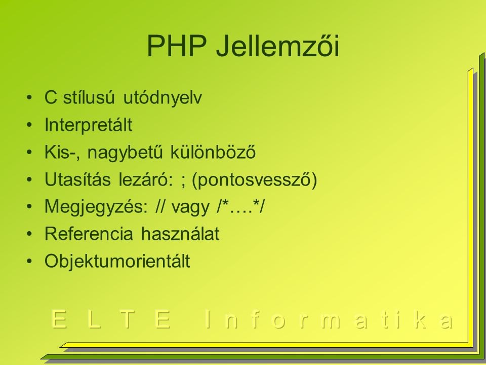 """Típusok PHP-ban Skalár –Valós, egész, logikai, szöveg, objektum –$ jel használata: $a=25; –Logikai: $igaz=TRUE; –Minden nem 0, NULL, logikai igaz (mint C-ben) –$hexa=0xffff;// hexadecimális formátum –$s=""""HF\n ;// string –"""" és ' használat együtt: $i= I'm a good boy…"""