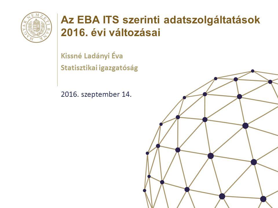 Az EBA ITS szerinti adatszolgáltatások 2016.