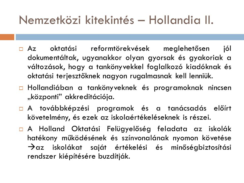 Nemzetközi kitekintés – Hollandia II.