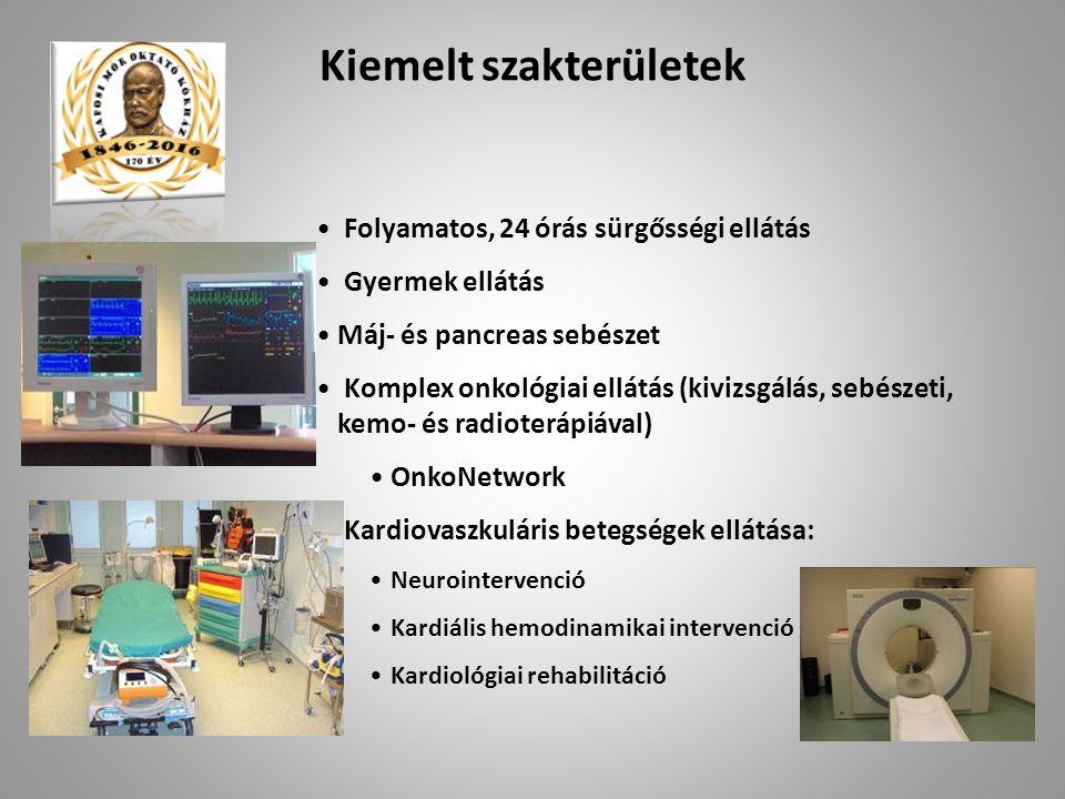 Folyamatos, 24 órás sürgősségi ellátás Gyermek ellátás Máj- és pancreas sebészet Komplex onkológiai ellátás (kivizsgálás, sebészeti, kemo- és radioterápiával) OnkoNetwork Kardiovaszkuláris betegségek ellátása: Neurointervenció Kardiális hemodinamikai intervenció Kardiológiai rehabilitáció Kiemelt szakterületek