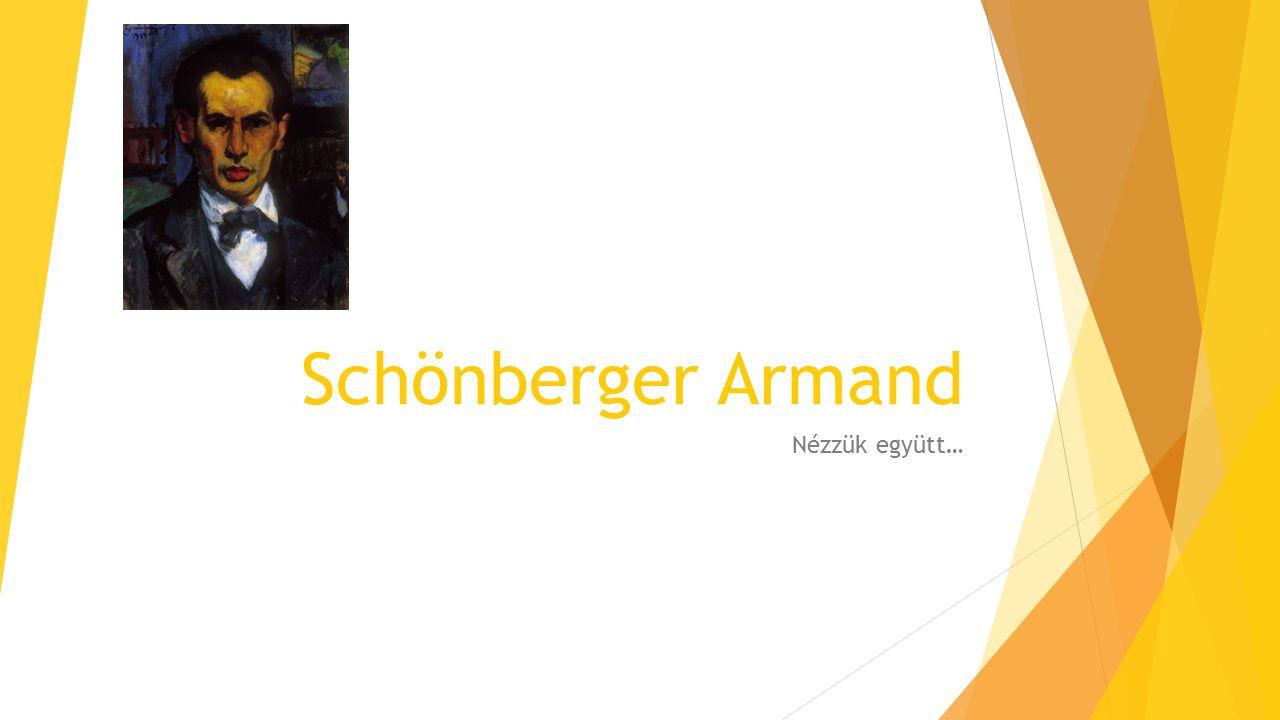 Schönberger Armand Nézzük együtt…