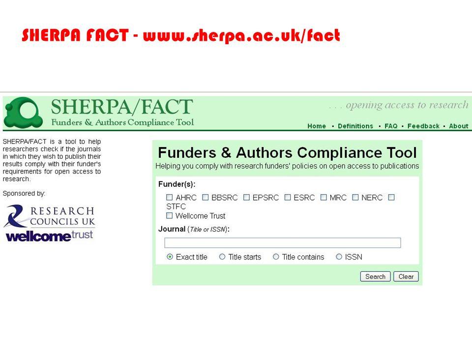 SHERPA FACT - www.sherpa.ac.uk/fact