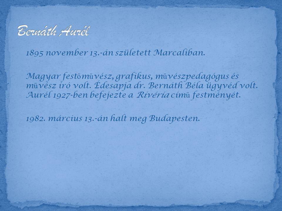 1895 november 13.-án született Marcaliban.