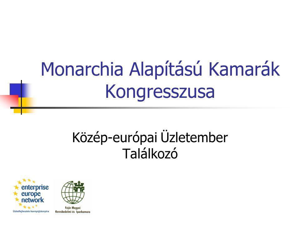 Monarchia Alapítású Kamarák Kongresszusa Közép-európai Üzletember Találkozó