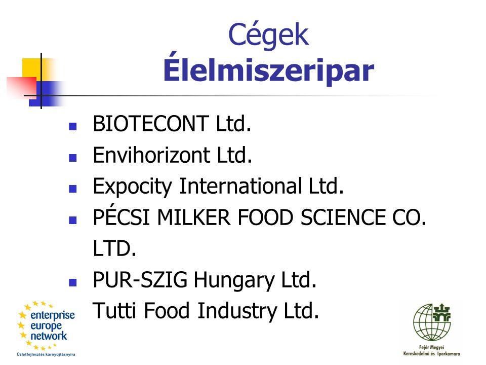 Cégek Élelmiszeripar BIOTECONT Ltd. Envihorizont Ltd.