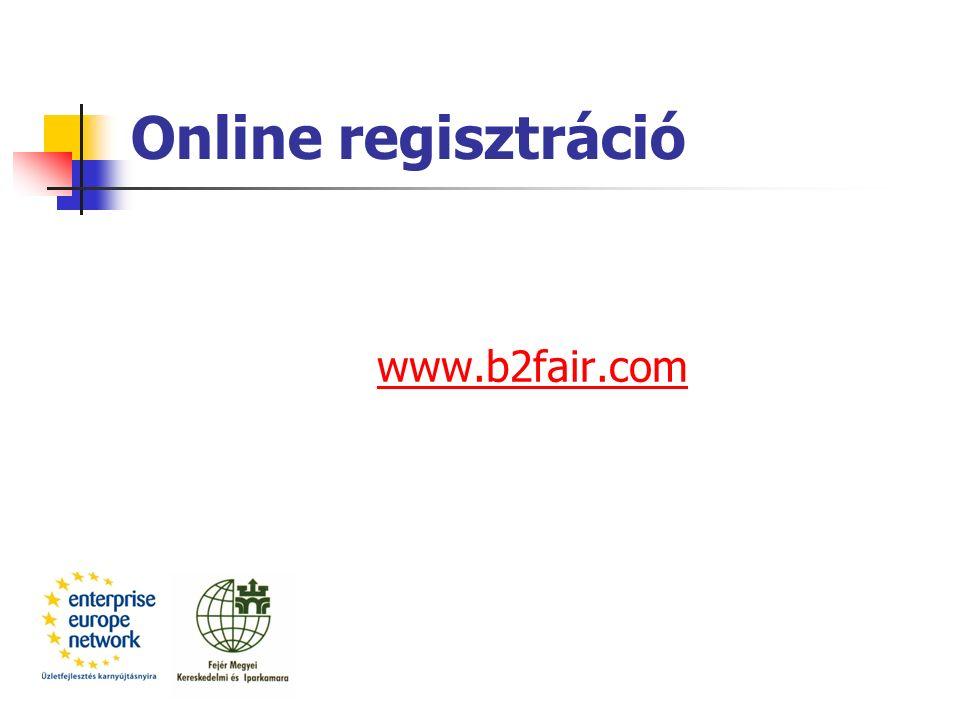 Online regisztráció www.b2fair.com