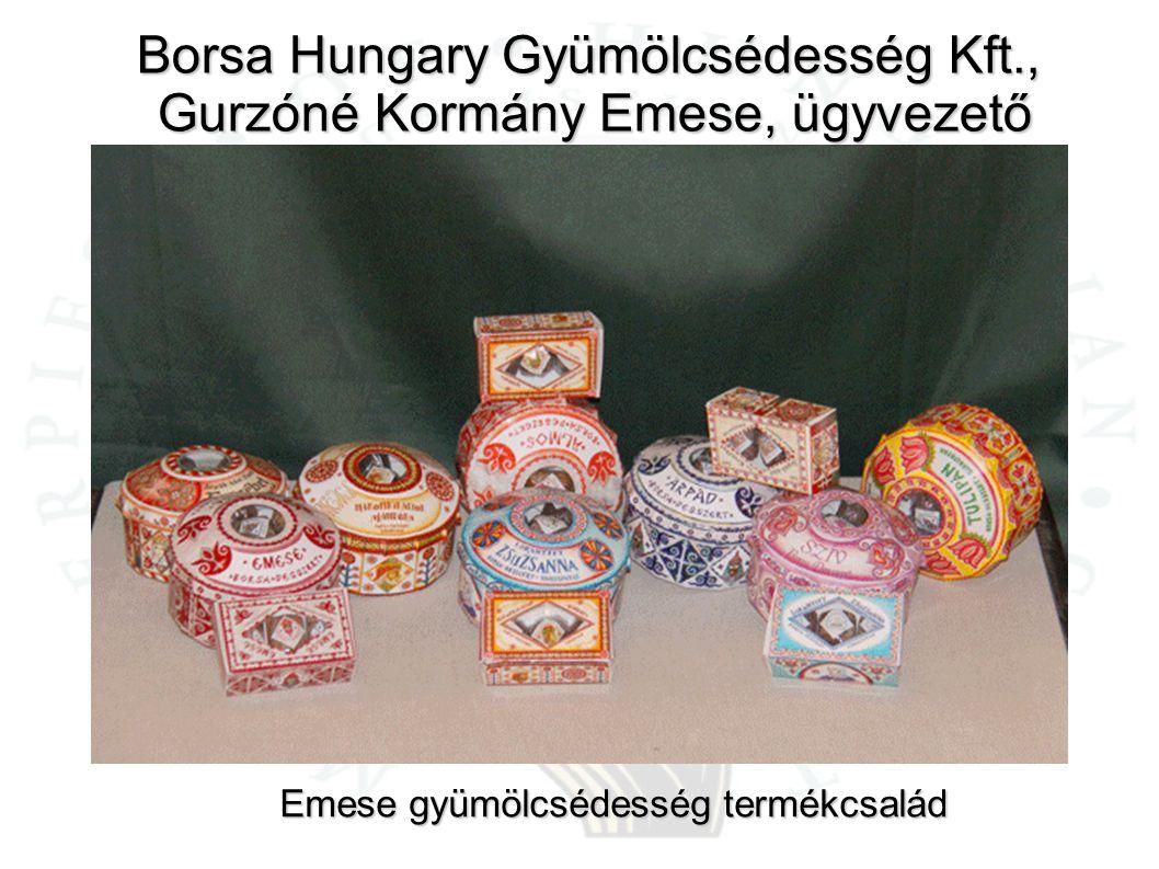 Borsa Hungary Gyümölcsédesség Kft., Gurzóné Kormány Emese, ügyvezető Gurzóné Kormány Emese, ügyvezető Emese gyümölcsédesség termékcsalád