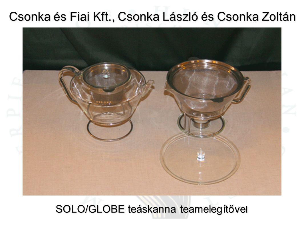 Csonka és Fiai Kft., Csonka László és Csonka Zoltán SOLO/GLOBE teáskanna teamelegítőve l