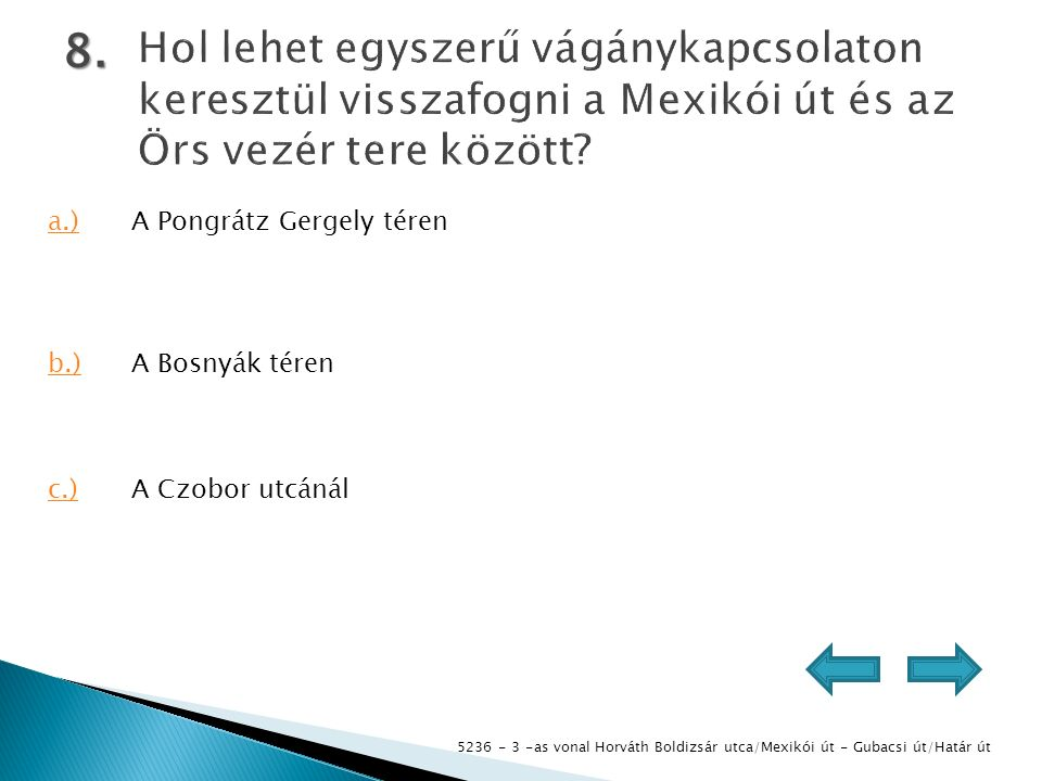5236 - 3 -as vonal Horváth Boldizsár utca/Mexikói út - Gubacsi út/Határ út 8.