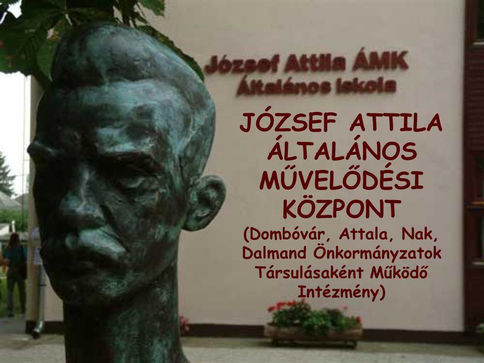 JÓZSEF ATTILA ÁLTALÁNOS MŰVELŐDÉSI KÖZPONT (Dombóvár, Attala, Nak, Dalmand Önkormányzatok Társulásaként Működő Intézmény)