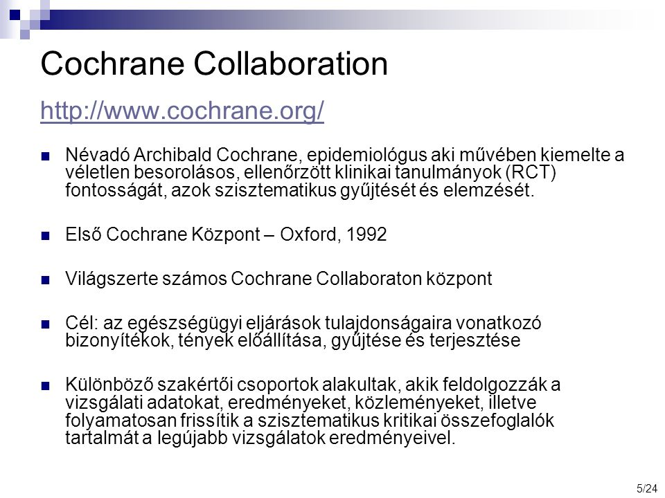 Ovid EBM kollekció – Cochrane Library Database of Abstracts of Reviews of Effects Cochrane Central Register of Controlled Trials Health Technology Assessment Cochrane Database of Systematic Reviews National Health Service Economic Evaluation Cochrane Methodology Register + ACP Journal Club 6/24
