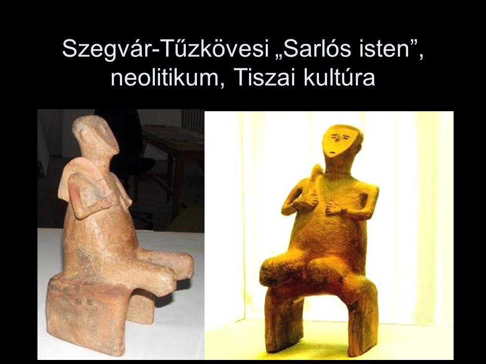 """Szegvár-Tűzkövesi """"Sarlós isten"""", neolitikum, Tiszai kultúra"""