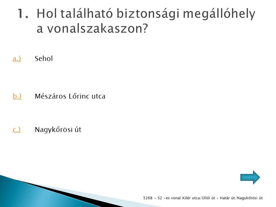 5268 - 52 -es vonal Kőér utca/Üllői út - Határ út/Nagykőrösi út 1.
