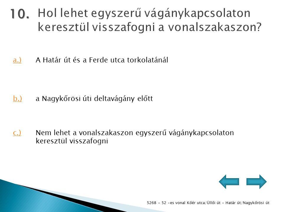 5268 - 52 -es vonal Kőér utca/Üllői út - Határ út/Nagykőrösi út 10.