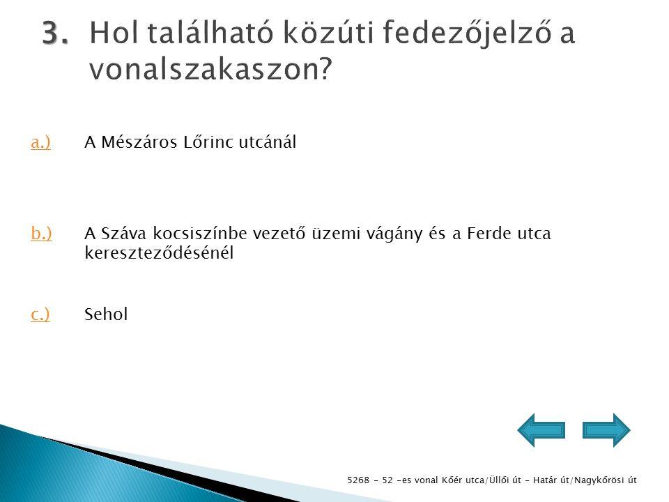 5268 - 52 -es vonal Kőér utca/Üllői út - Határ út/Nagykőrösi út 4.