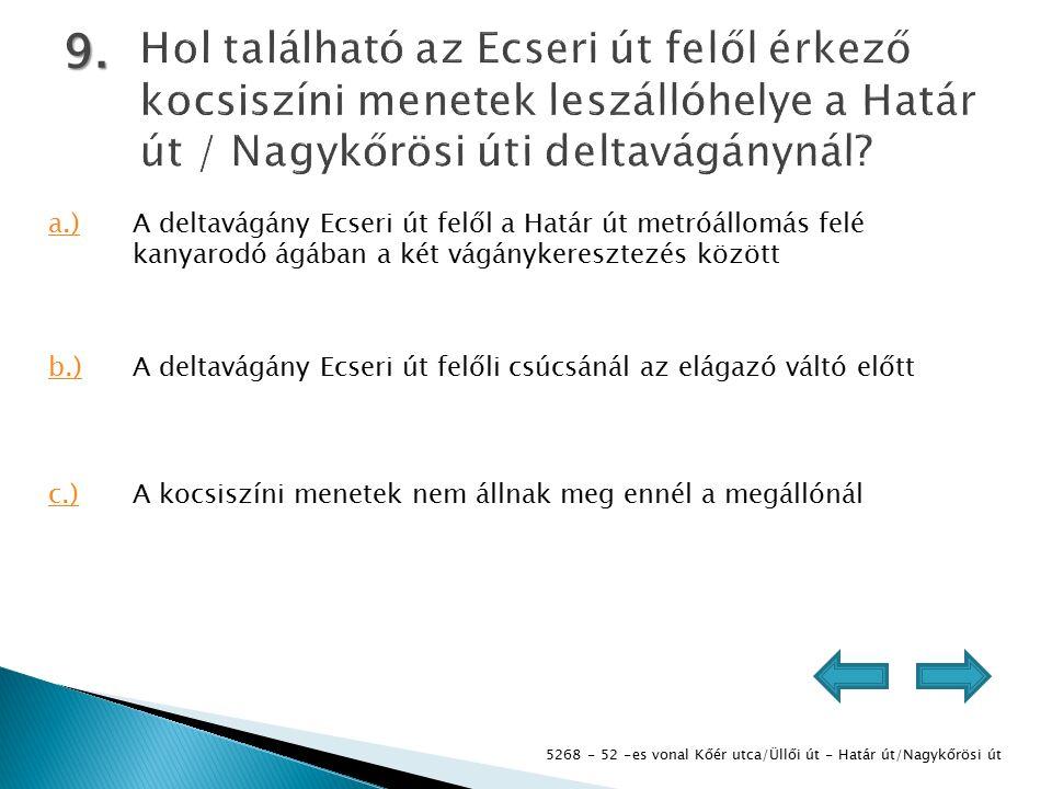 5268 - 52 -es vonal Kőér utca/Üllői út - Határ út/Nagykőrösi út 9.