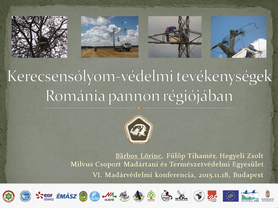 B ă rbos Lőrinc, Fülöp Tihamér, Hegyeli Zsolt Milvus Csoport Madártani és Természetvédelmi Egyesület VI.