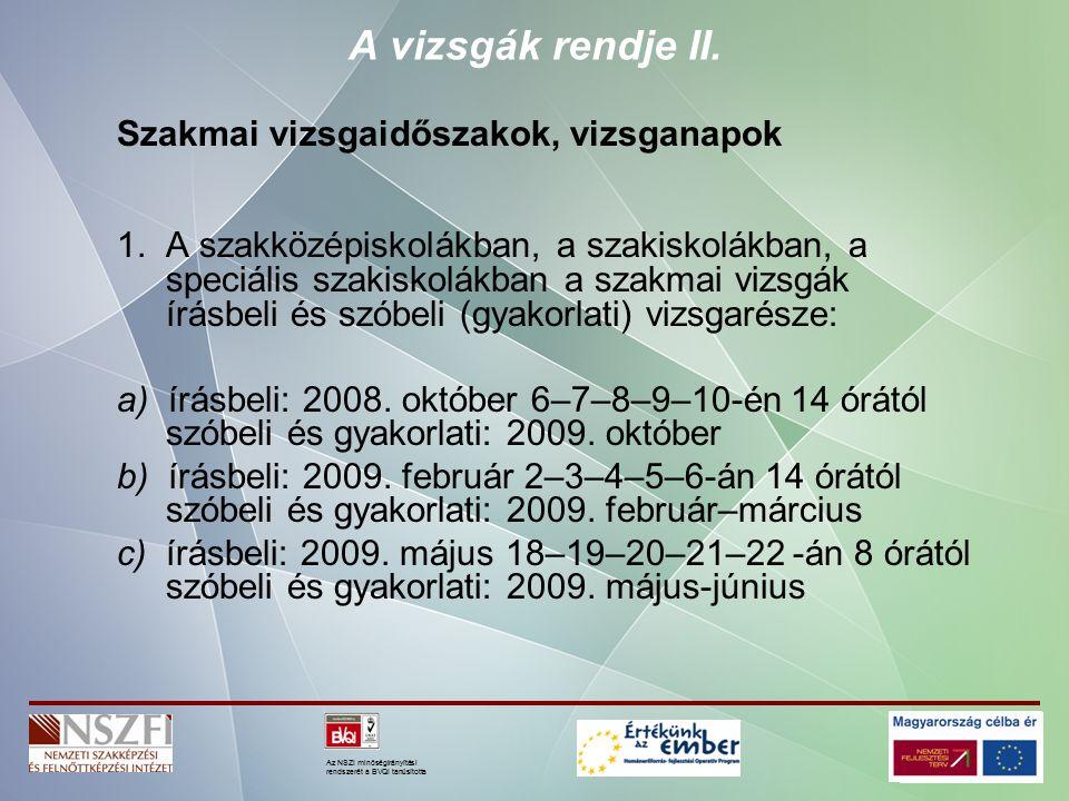 Az NSZI minőségirányítási rendszerét a BVQI tanúsította 2.