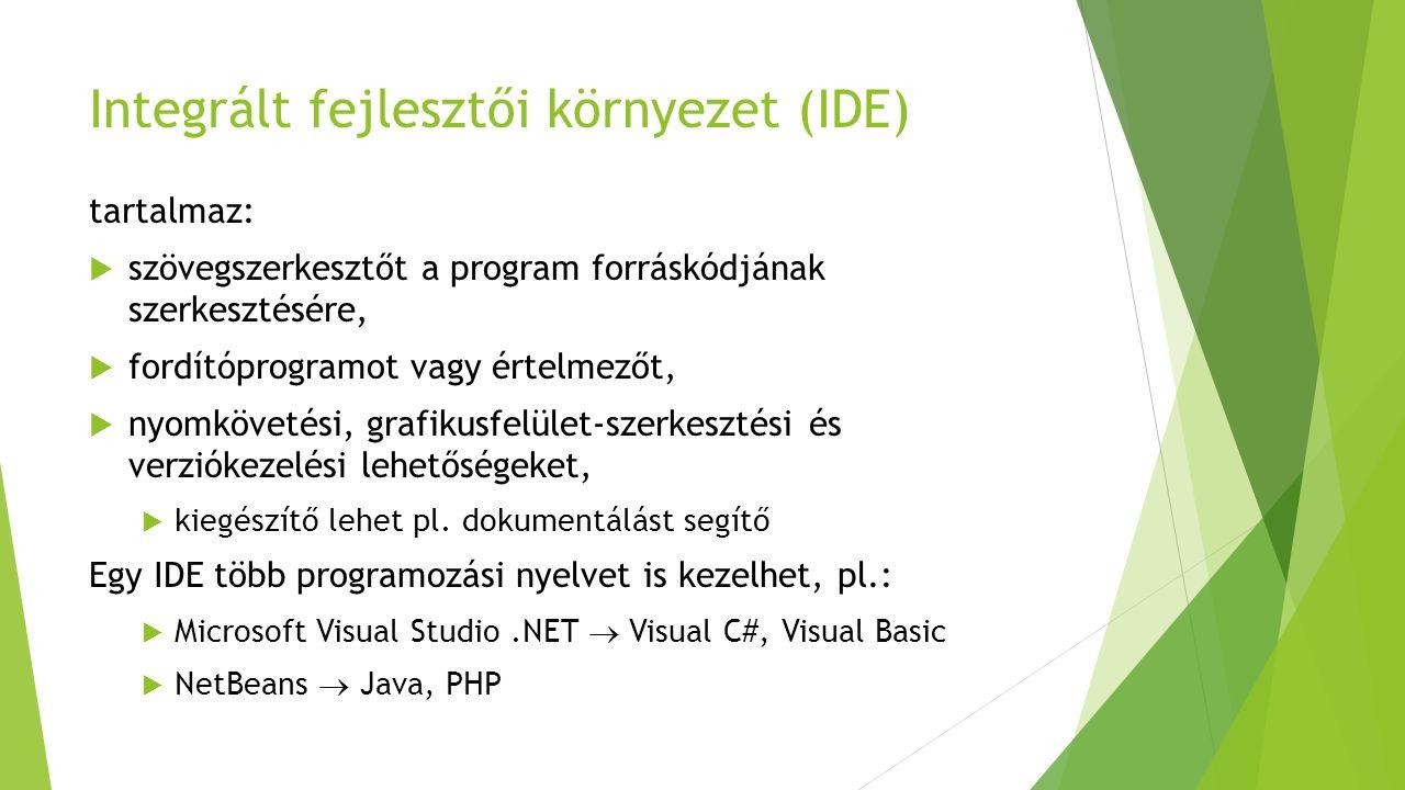 Java virtuális gép  A Java programozási nyelvhez kifejlesztett virtuális gép  Független a Java programozási nyelvtől és más programozási nyelveket is fejlesztettek ki rá.